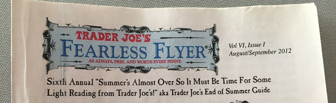Trader Joe's Fearless Flyer, part of its engaging branding.